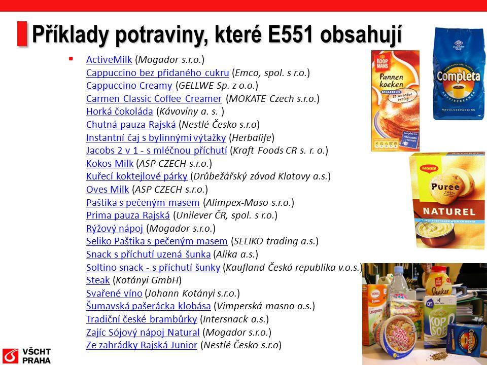 Příklady potraviny, které E551 obsahují  ActiveMilk (Mogador s.r.o.) Cappuccino bez přidaného cukru (Emco, spol.
