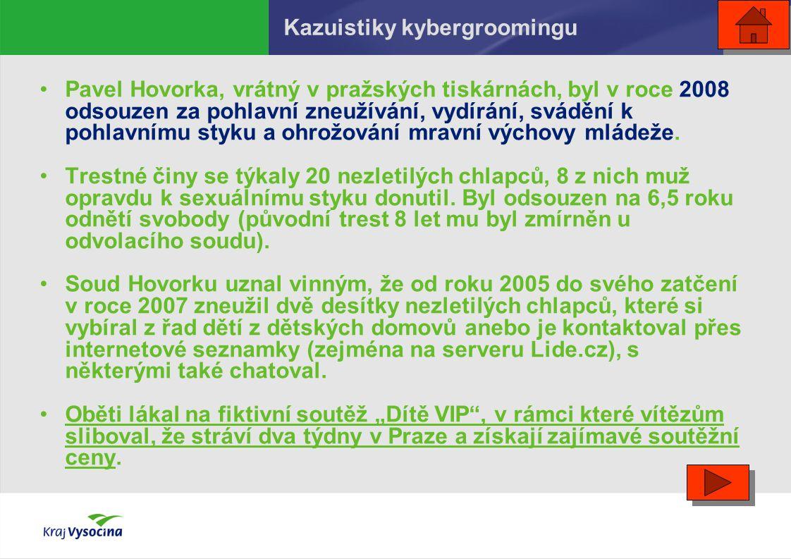 Pavel Hovorka, vrátný v pražských tiskárnách, byl v roce 2008 odsouzen za pohlavní zneužívání, vydírání, svádění k pohlavnímu styku a ohrožování mravní výchovy mládeže.