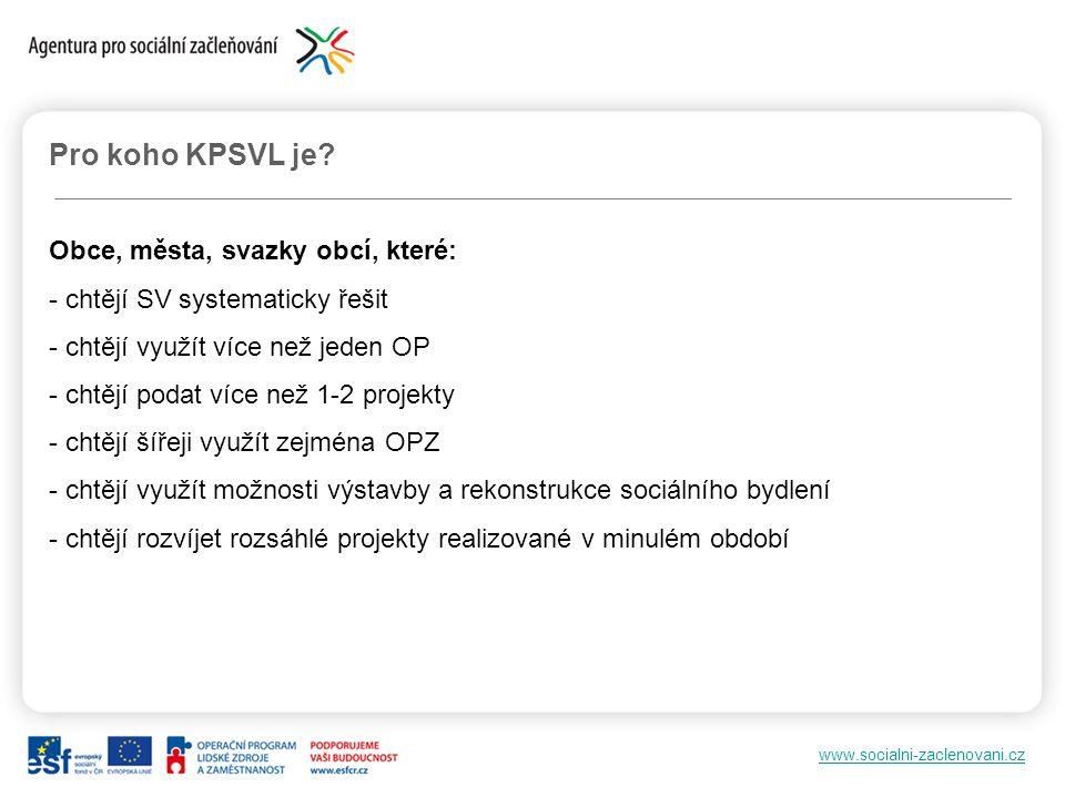 www.socialni-zaclenovani.cz Pro koho KPSVL je.