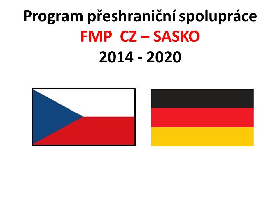 Program přeshraniční spolupráce FMP CZ – SASKO 2014 - 2020
