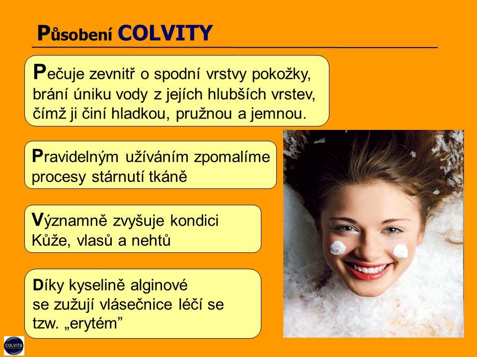 P ůsobení COLVITY P ečuje zevnitř o spodní vrstvy pokožky, brání úniku vody z jejích hlubších vrstev, čímž ji činí hladkou, pružnou a jemnou.