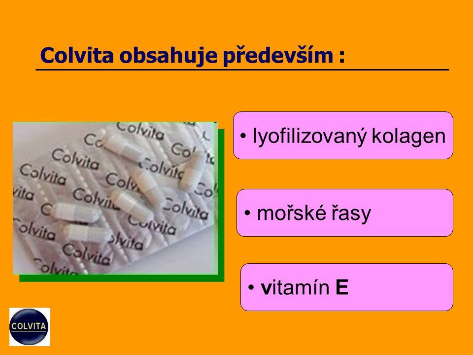 Colvita obsahuje především : lyofilizovaný kolagen mořské řasy vitamín E