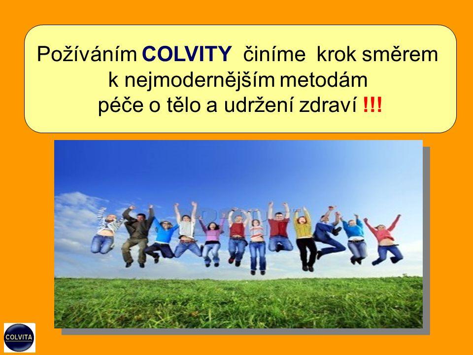 Požíváním COLVITY činíme krok směrem k nejmodernějším metodám péče o tělo a udržení zdraví !!!