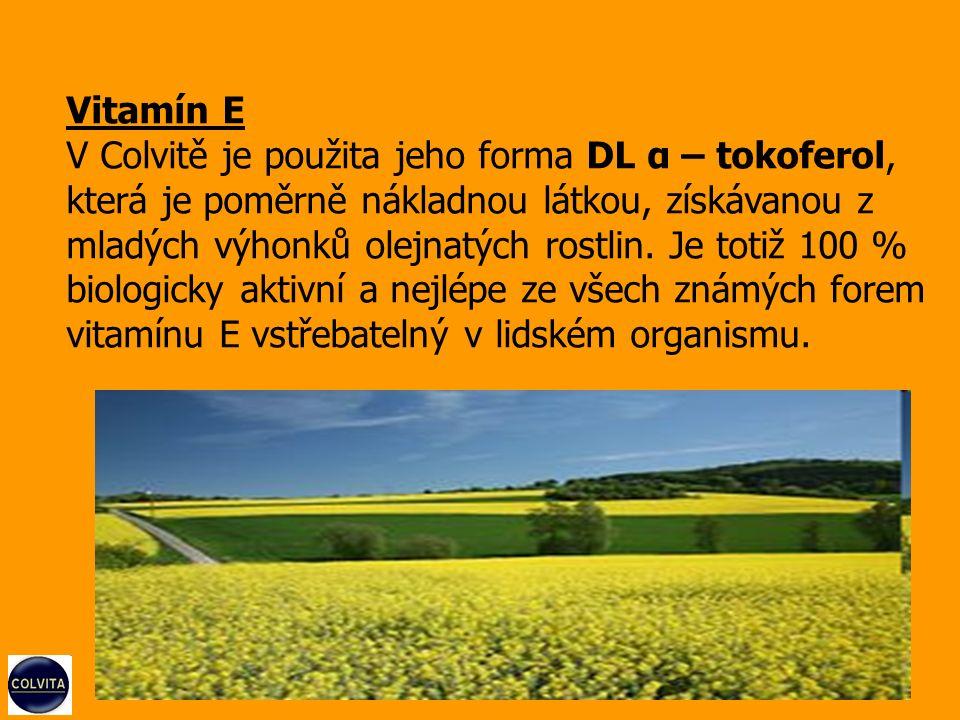 Denní potřeba vitamínu E v organismu D enní potřeba představuje 40 - 60 mg N ěkteré zdroje udávají 30 - 200 mg v léčebných dávkách může činit až 600 mg J edna kapsle Colvity obsahuje 5 mg