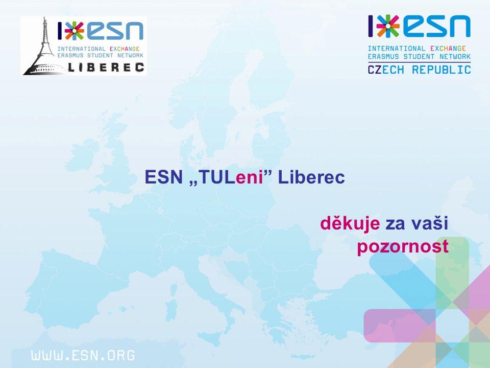 """ESN """"TULeni Liberec děkuje za vaši pozornost"""