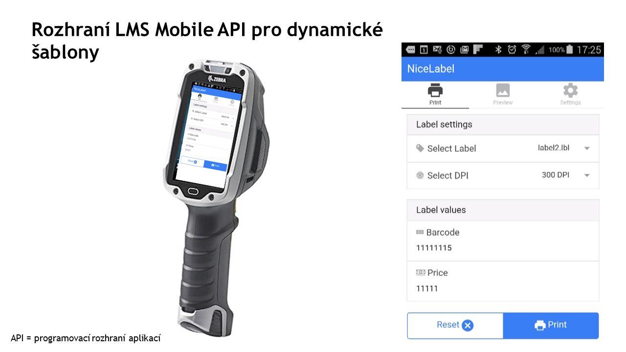 Rozhraní LMS Mobile API pro dynamické šablony API = programovací rozhraní aplikací