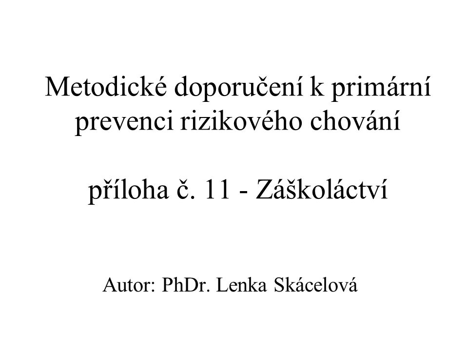 Metodické doporučení k primární prevenci rizikového chování příloha č.