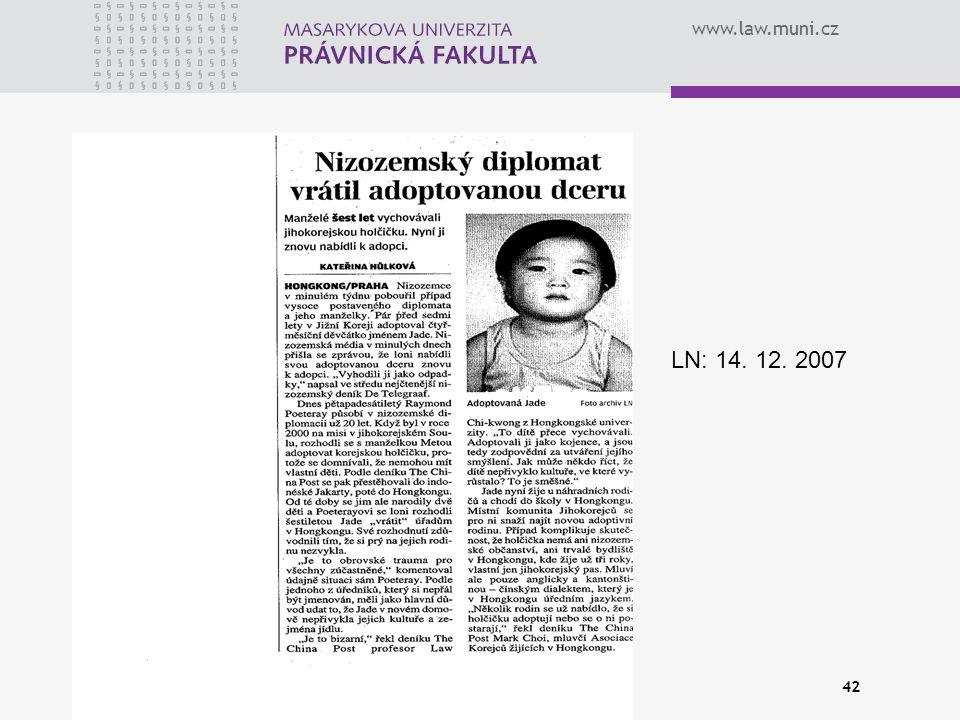 www.law.muni.cz 42 LN: 14. 12. 2007