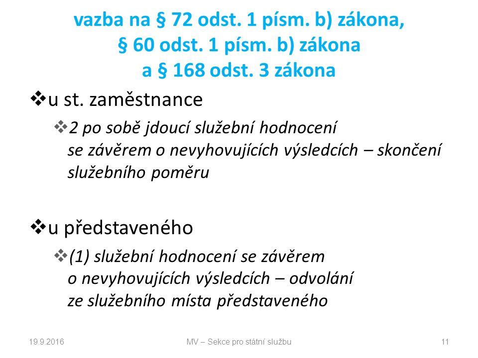 vazba na § 72 odst. 1 písm. b) zákona, § 60 odst.