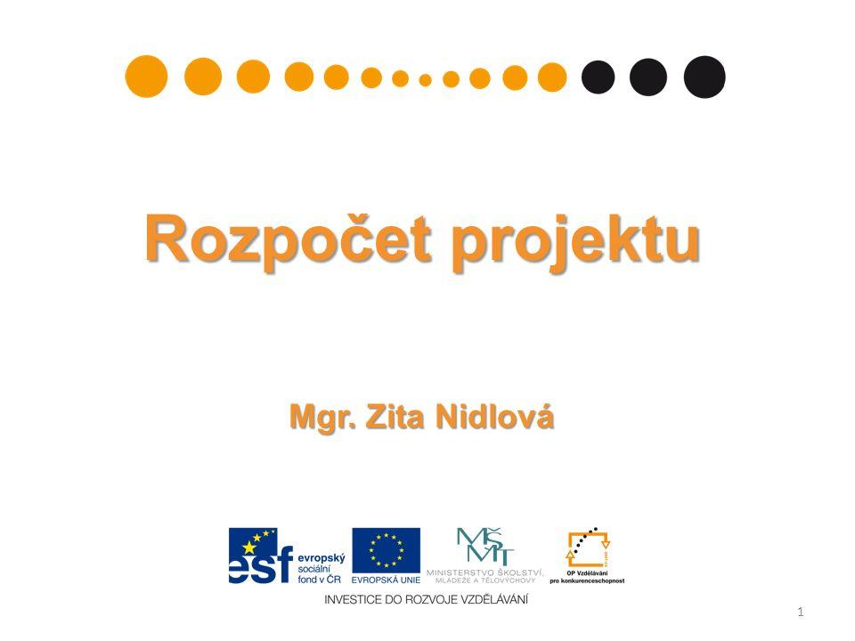Rozpočet projektu Mgr. Zita Nidlová 1