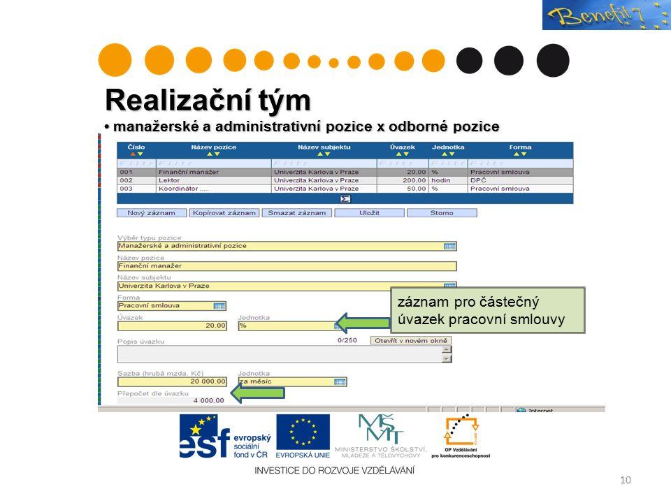 Realizační tým manažerské a administrativní pozice x odborné pozice 10 záznam pro částečný úvazek pracovní smlouvy