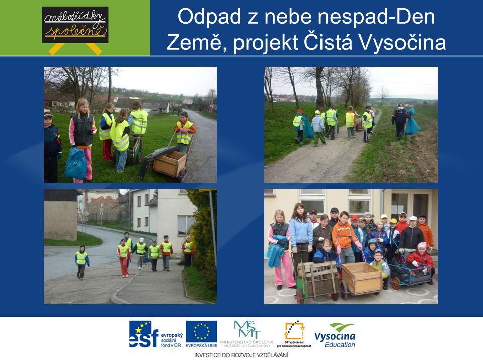 Odpad z nebe nespad-Den Země, projekt Čistá Vysočina