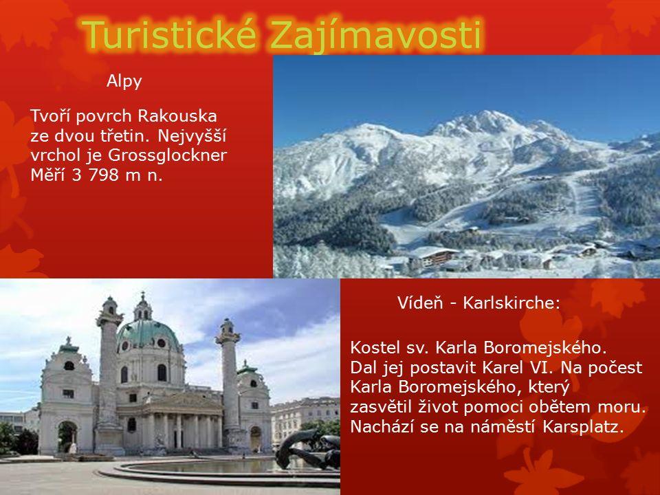 Alpy Vídeň - Karlskirche: Tvoří povrch Rakouska ze dvou třetin.