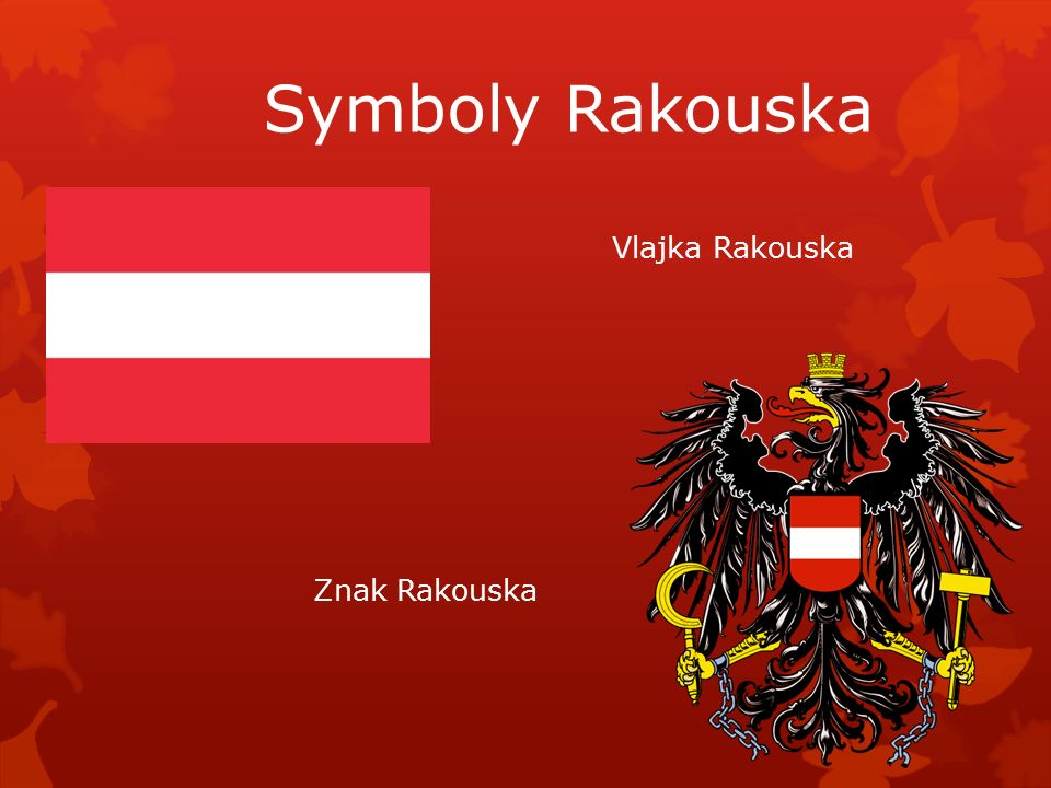 Vlajka Rakouska Znak Rakouska Symboly Rakouska