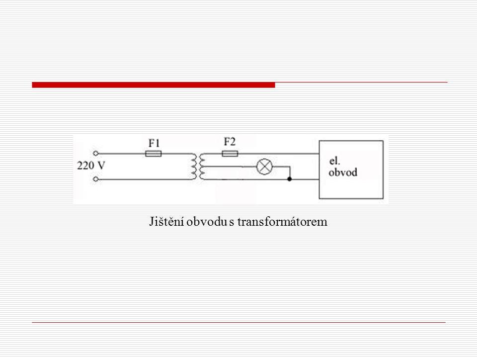 Jištění obvodu s transformátorem