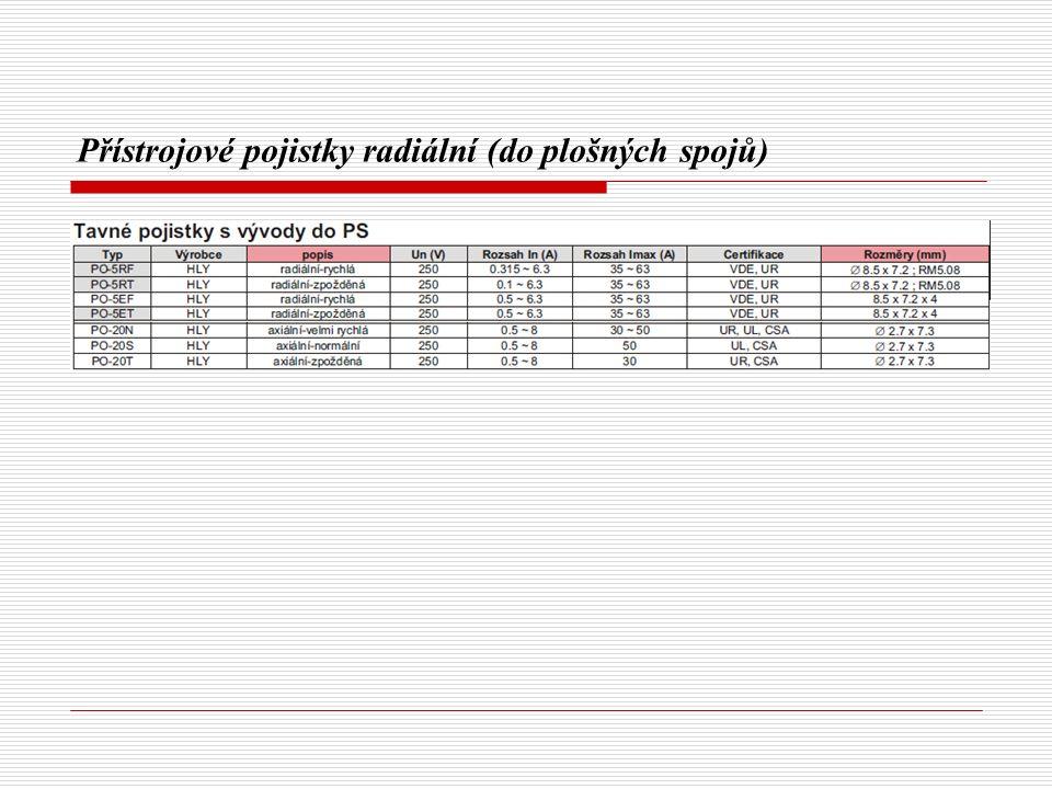 Přístrojové pojistky radiální (do plošných spojů)
