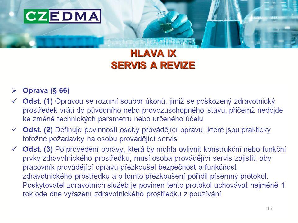 HLAVA IX SERVIS A REVIZE  Oprava (§ 66) Odst.