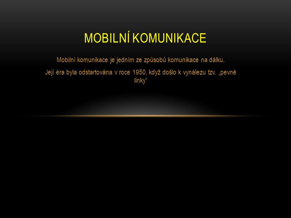 Mobilní komunikace je jedním ze způsobů komunikace na dálku.