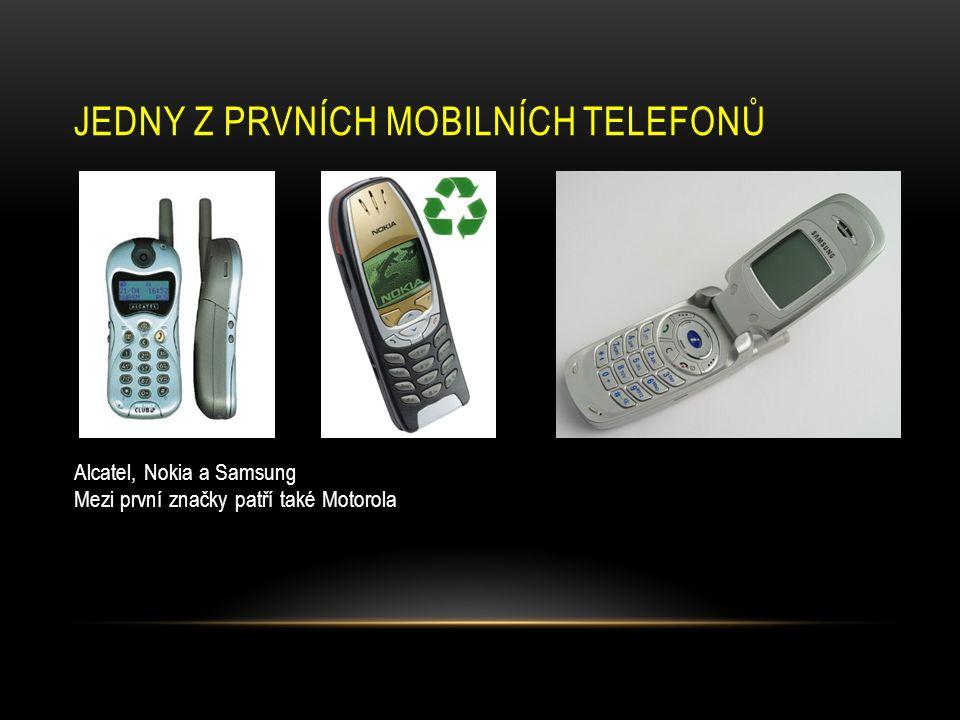 JEDNY Z PRVNÍCH MOBILNÍCH TELEFONŮ Alcatel, Nokia a Samsung Mezi první značky patří také Motorola