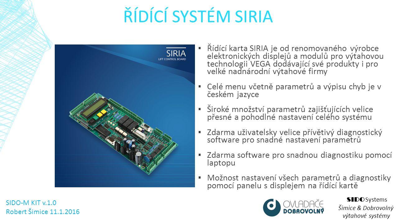 ELEKTRICKÁ INSTALACE KABINY SIDO Systems Šimice & Dobrovolný výtahové systémy SIDO-M KIT v.1.0 Robert Šimice 11.1.2016