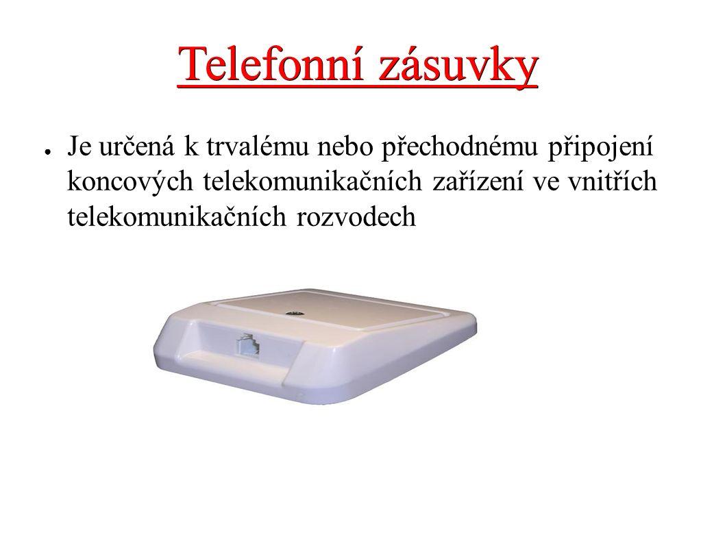Telefonní zásuvky ● Je určená k trvalému nebo přechodnému připojení koncových telekomunikačních zařízení ve vnitřích telekomunikačních rozvodech