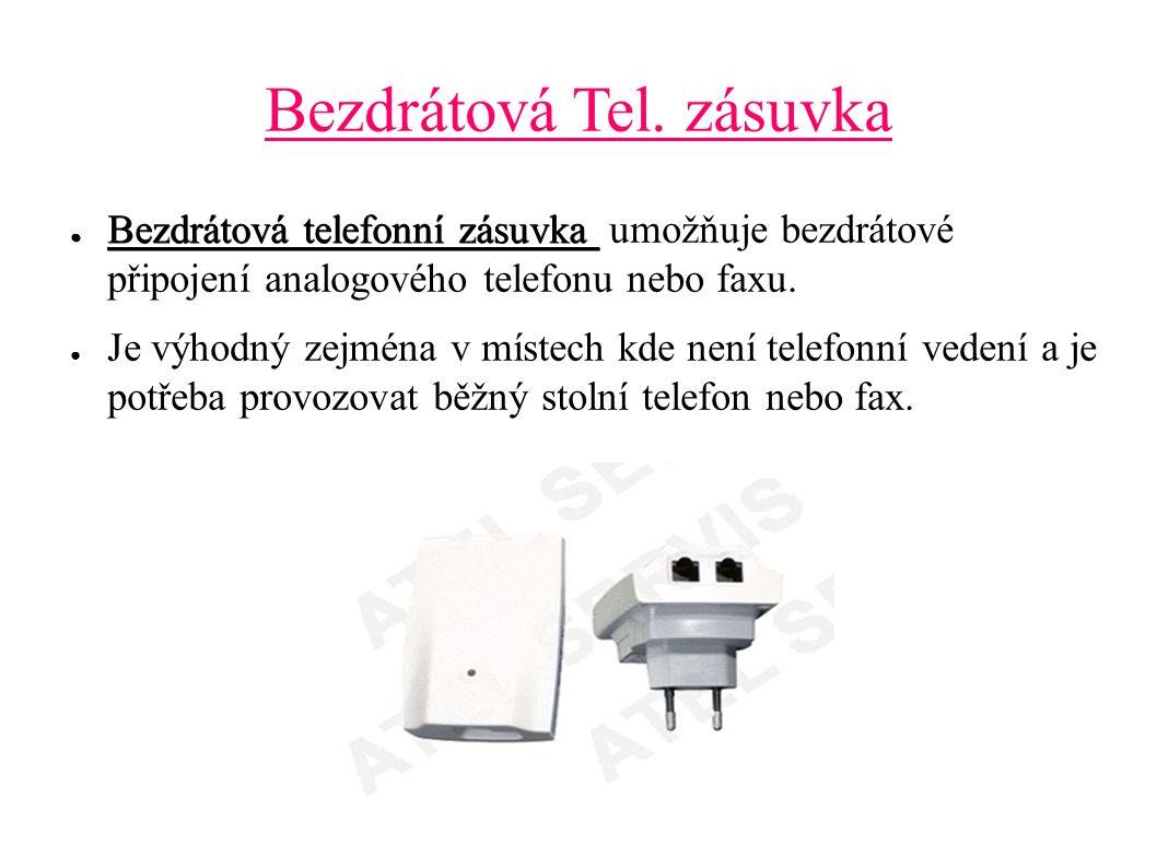 Bezdrátová Tel. zásuvka ● Bezdrátová telefonní zásuvka ● Bezdrátová telefonní zásuvka umožňuje bezdrátové připojení analogového telefonu nebo faxu. ●