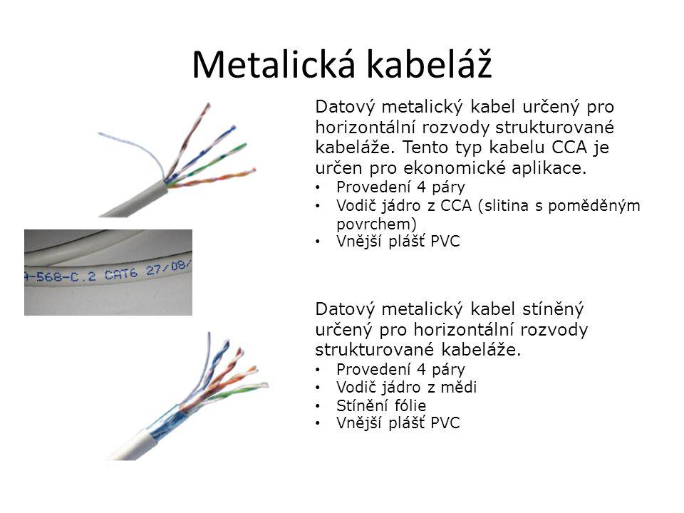 Metalická kabeláž Datový metalický kabel stíněný určený pro horizontální rozvody strukturované kabeláže.