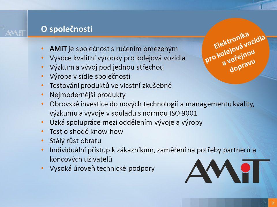O společnosti 2 Elektronika pro kolejová vozidla a veřejnou dopravu AMiT je společnost s ručením omezeným Vysoce kvalitní výrobky pro kolejová vozidla Výzkum a vývoj pod jednou střechou Výroba v sídle společnosti Testování produktů ve vlastní zkušebně Nejmodernější produkty Obrovské investice do nových technologií a managementu kvality, výzkumu a vývoje v souladu s normou ISO 9001 Úzká spolupráce mezi oddělením vývoje a výroby Test o shodě know-how Stálý růst obratu Individuální přístup k zákazníkům, zaměření na potřeby partnerů a koncových uživatelů Vysoká úroveň technické podpory