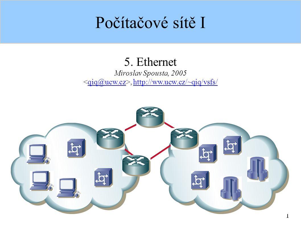 1 Počítačové sítě I 5.