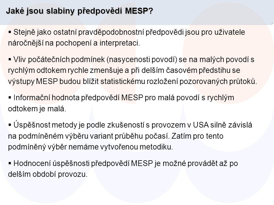 Jakéjsou slabiny předpovědi MESP. Jaké jsou slabiny předpovědi MESP.
