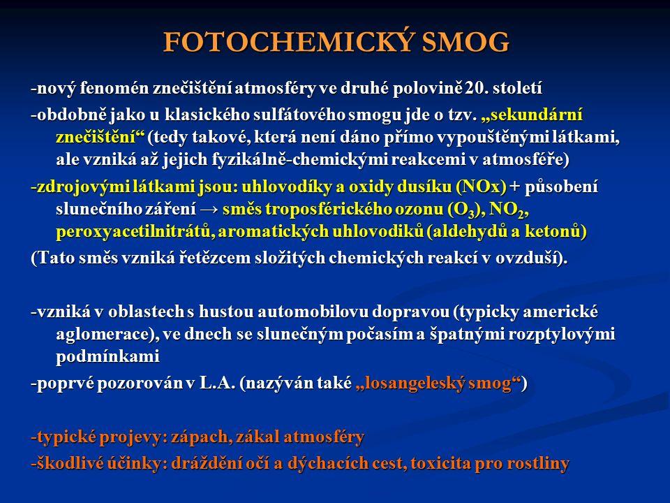 FOTOCHEMICKÝ SMOG -nový fenomén znečištění atmosféry ve druhé polovině 20.