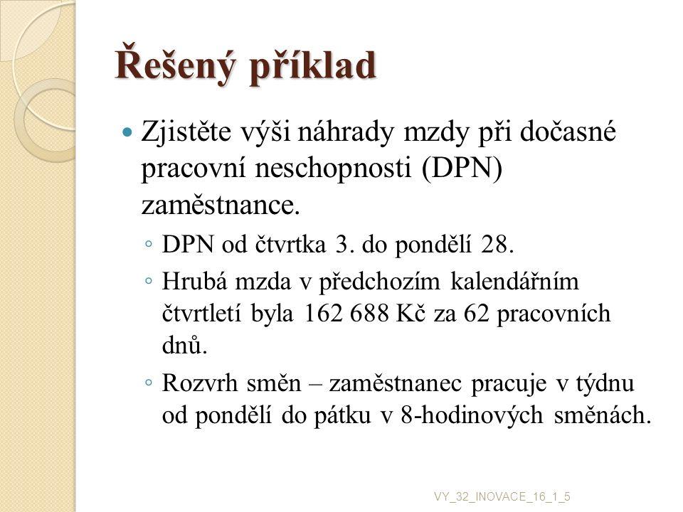 Postup PHV = 162 688 Kč / (62 dnů x 8 hod.) PHV = 328 Kč Redukce ◦ I.90 % z 146,65 = 131,985 Kč ◦ II.