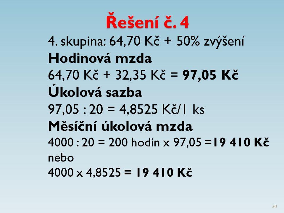 Řešení č. 4 4.