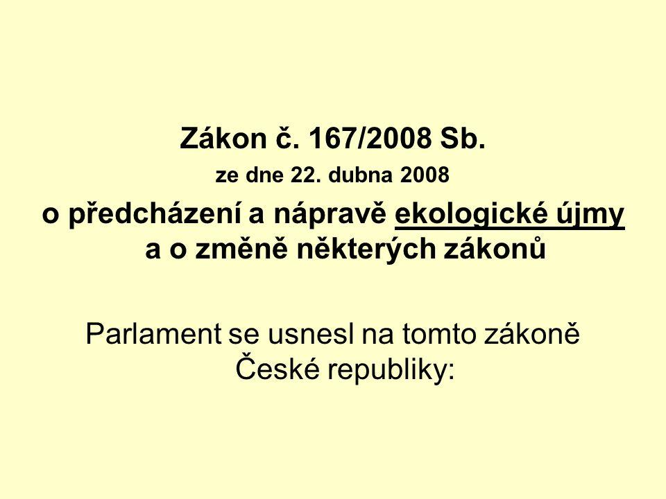 Zákon č. 167/2008 Sb. ze dne 22.