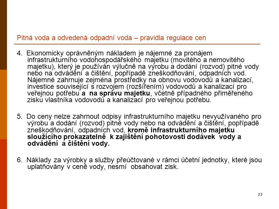 23 Pitná voda a odvedená odpadní voda – pravidla regulace cen 4.