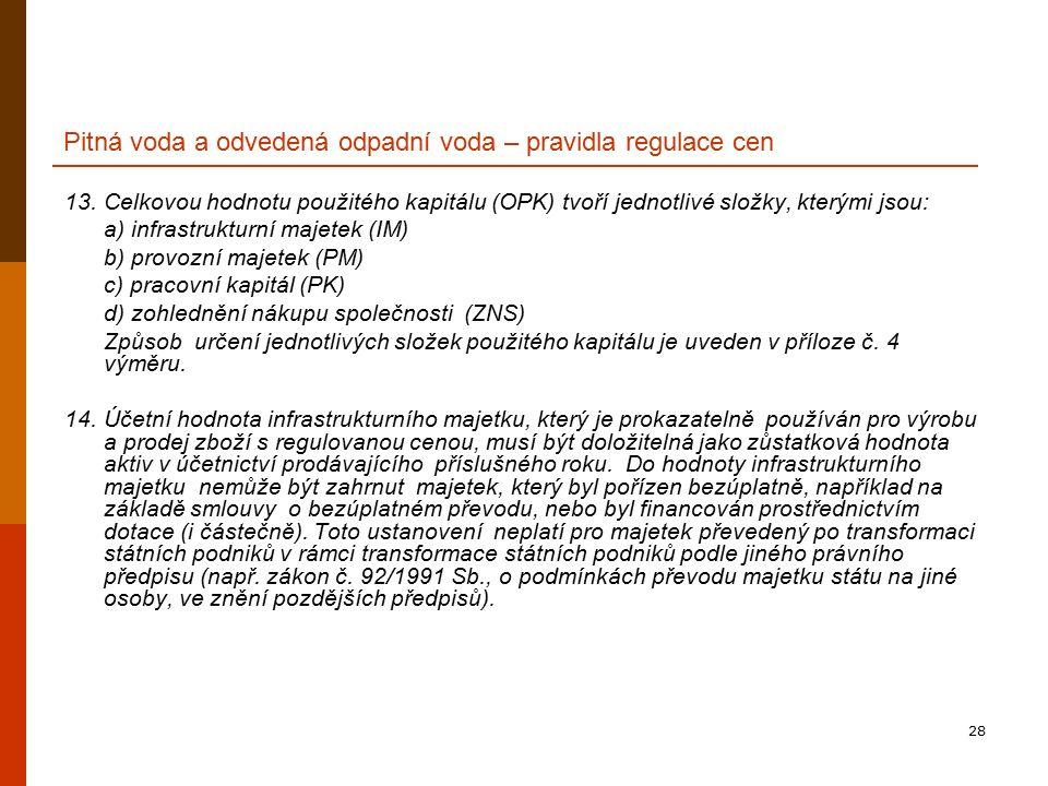 28 Pitná voda a odvedená odpadní voda – pravidla regulace cen 13.