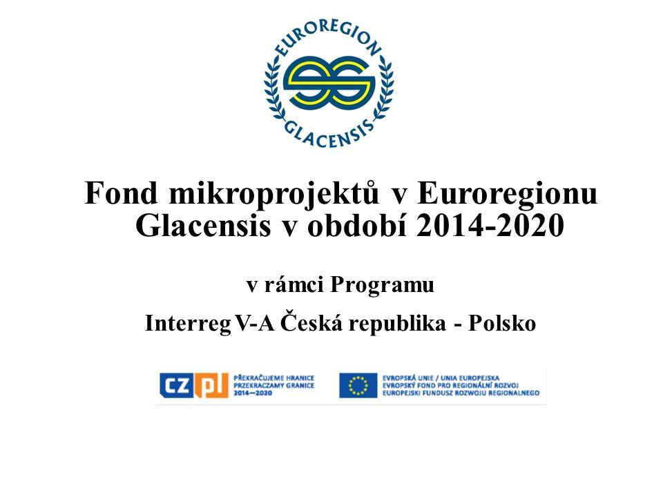 Fond mikroprojektů v Euroregionu Glacensis v období 2014-2020 v rámci Programu Interreg V-A Česká republika - Polsko