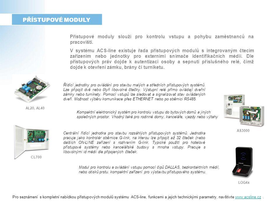Přístupové moduly slouží pro kontrolu vstupu a pohybu zaměstnanců na pracovišti.