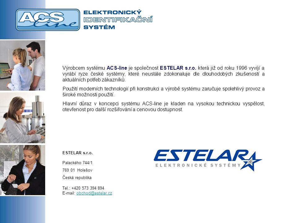 Výrobcem systému ACS-line je společnost ESTELAR s.r.o.