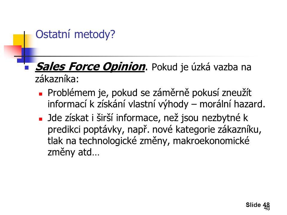 48 Ostatní metody. Sales Force Opinion.