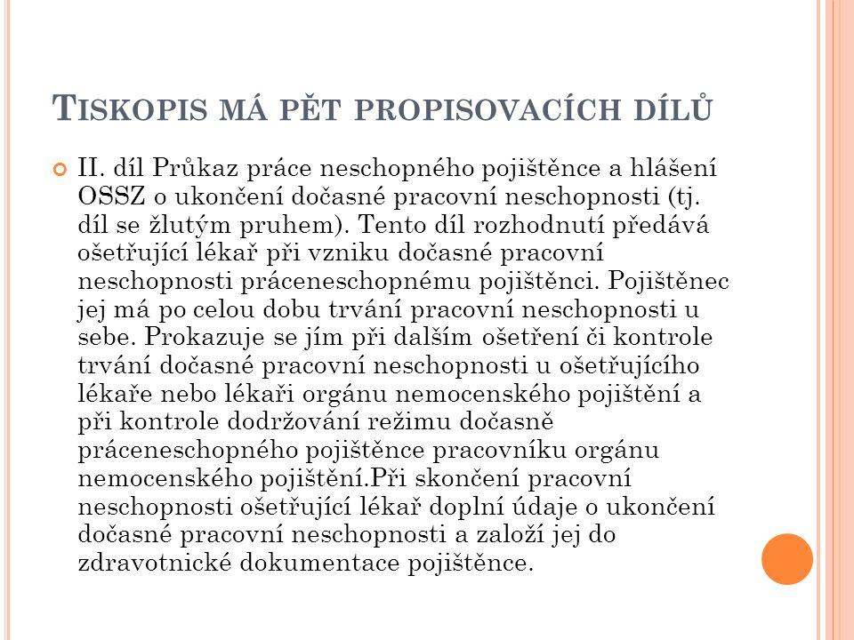 T ISKOPIS MÁ PĚT PROPISOVACÍCH DÍLŮ II.