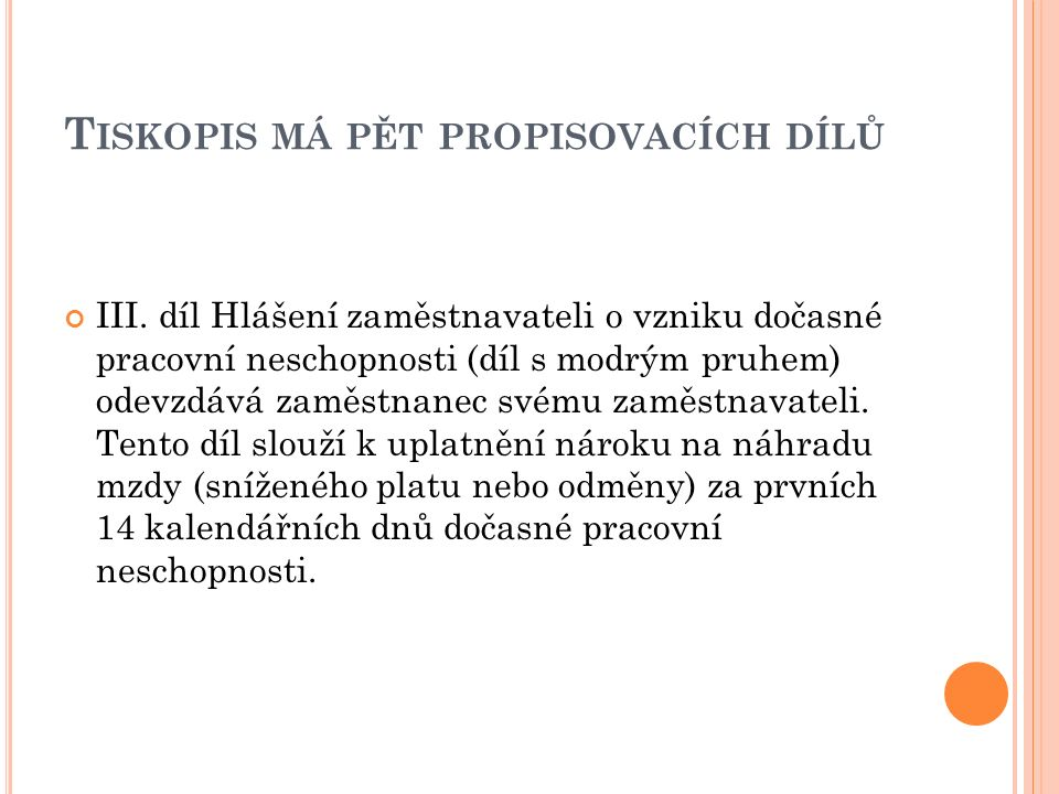 T ISKOPIS MÁ PĚT PROPISOVACÍCH DÍLŮ III.
