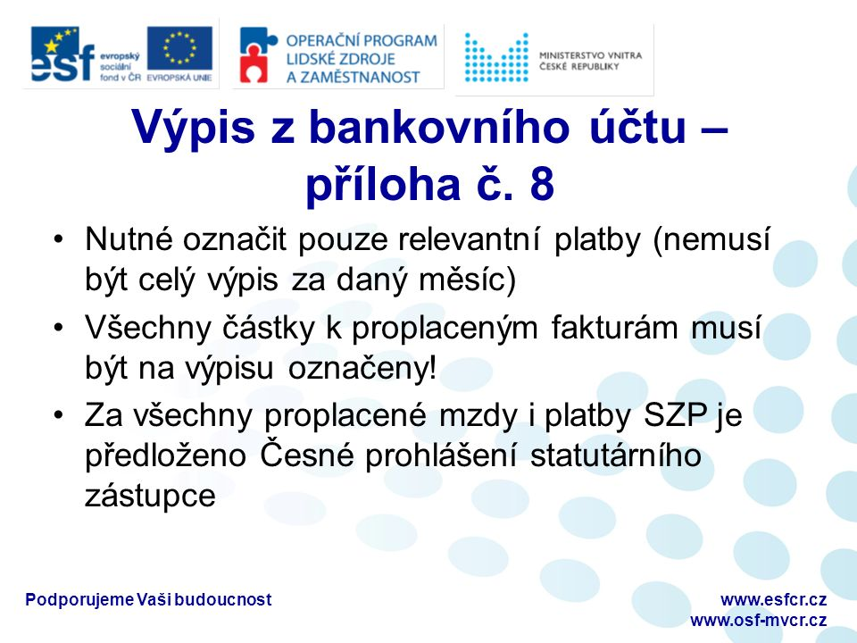 Výpis z bankovního účtu – příloha č.