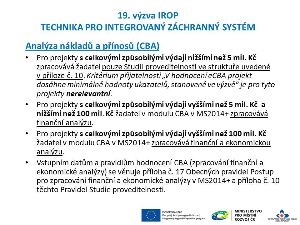 Analýza nákladů a přínosů (CBA) Pro projekty s celkovými způsobilými výdaji nižšími než 5 mil.