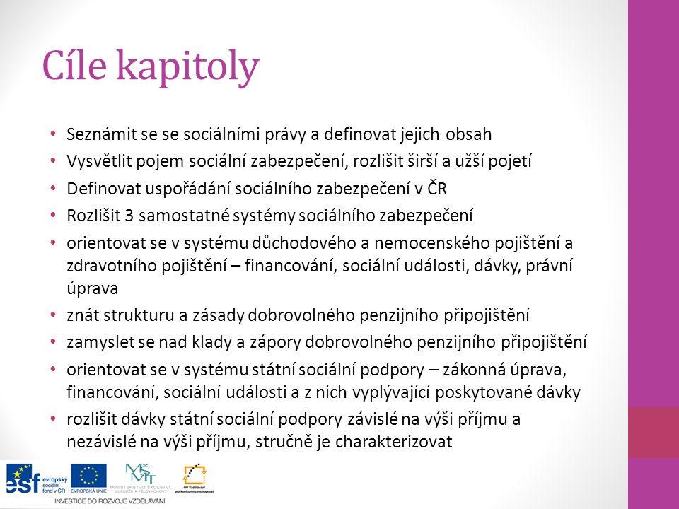 8) Právo na sociální zabezpečení Právo na sociální zabezpečení patří mezi velké vymoženosti XX.