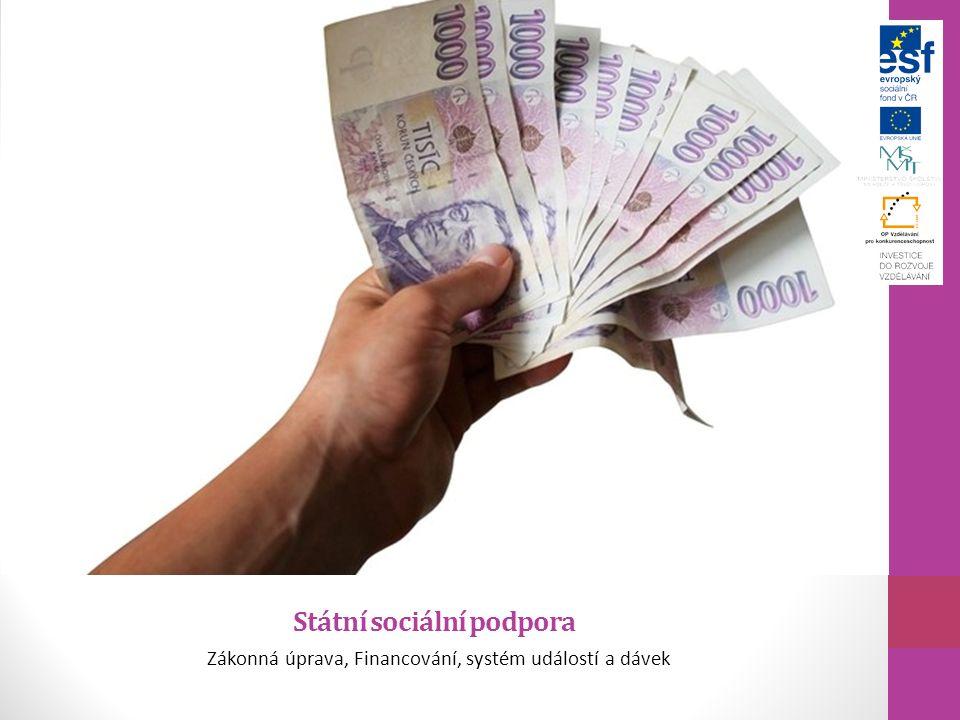 Státní sociální podpora Zákonná úprava, Financování, systém událostí a dávek