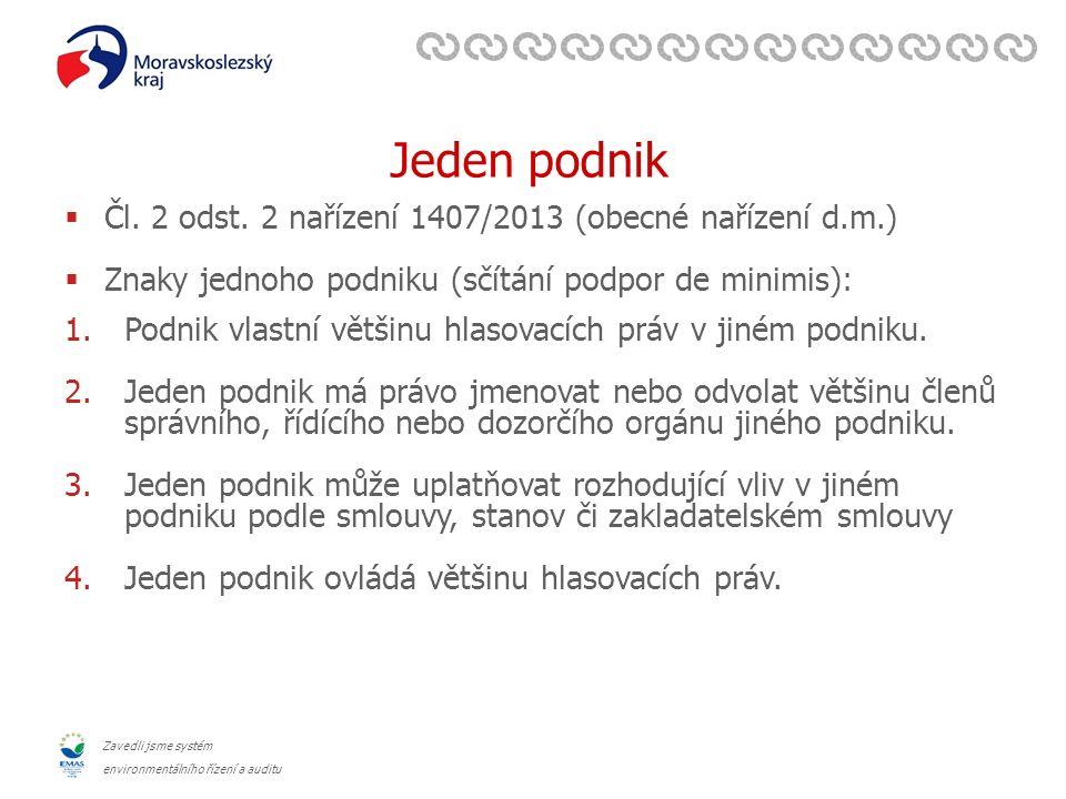 Zavedli jsme systém environmentálního řízení a auditu Jeden podnik  Čl.