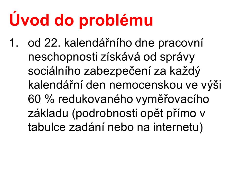 Úvod do problému 1.od 22.