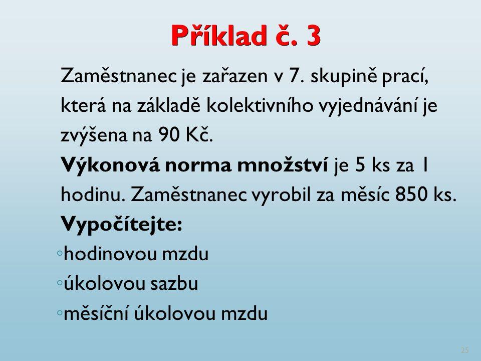 Příklad č. 3 Zaměstnanec je zařazen v 7.