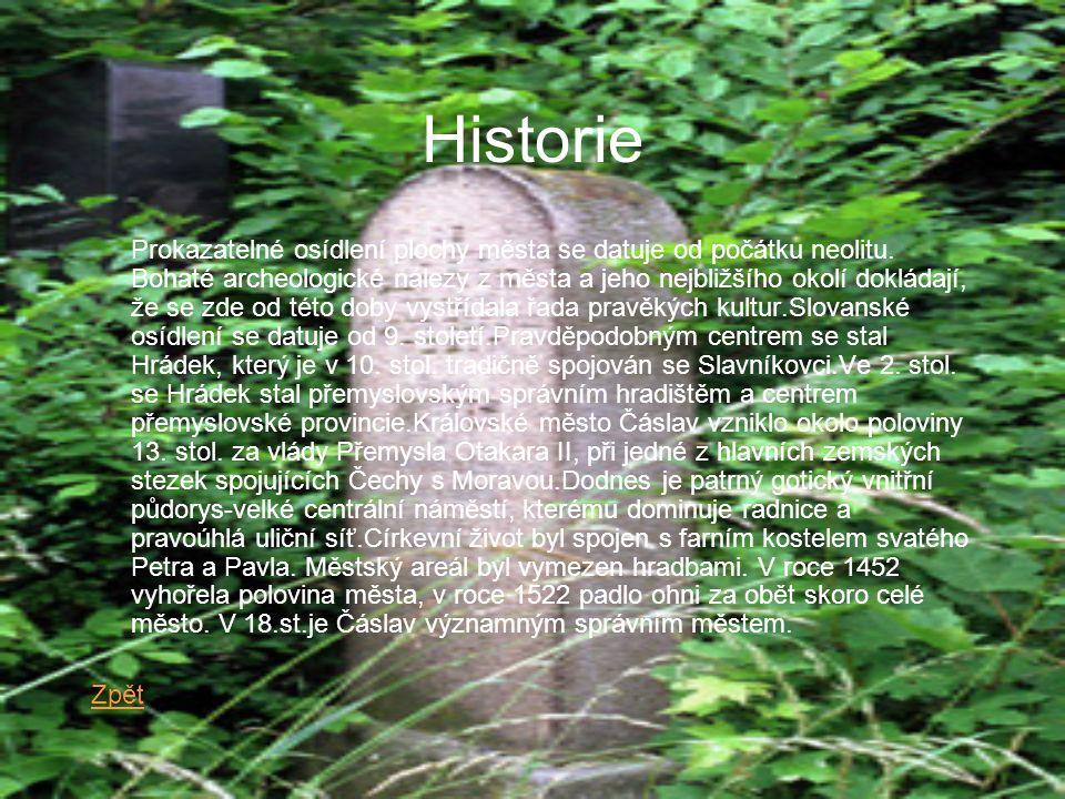 Historie Prokazatelné osídlení plochy města se datuje od počátku neolitu.
